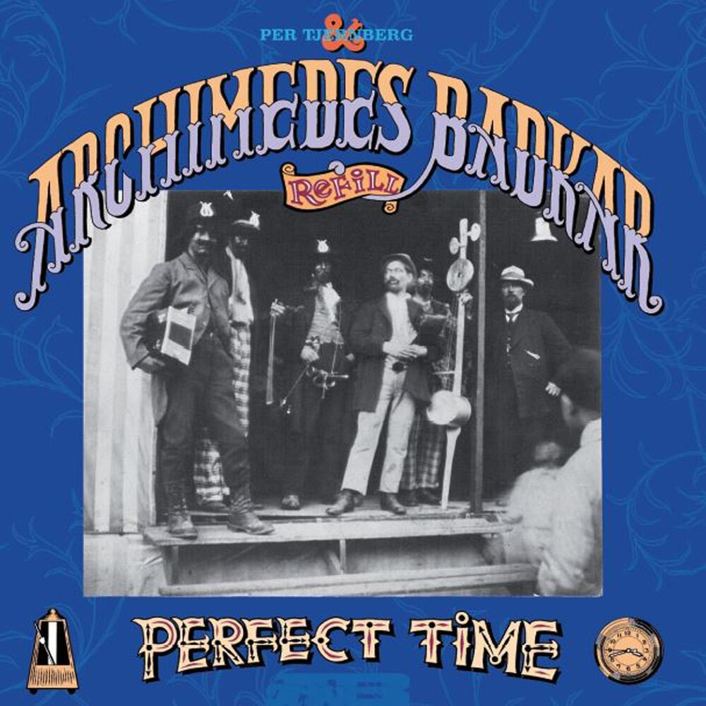 Per Tjernberg & Archidemes Badkar - Perfect Time [With Booklet]