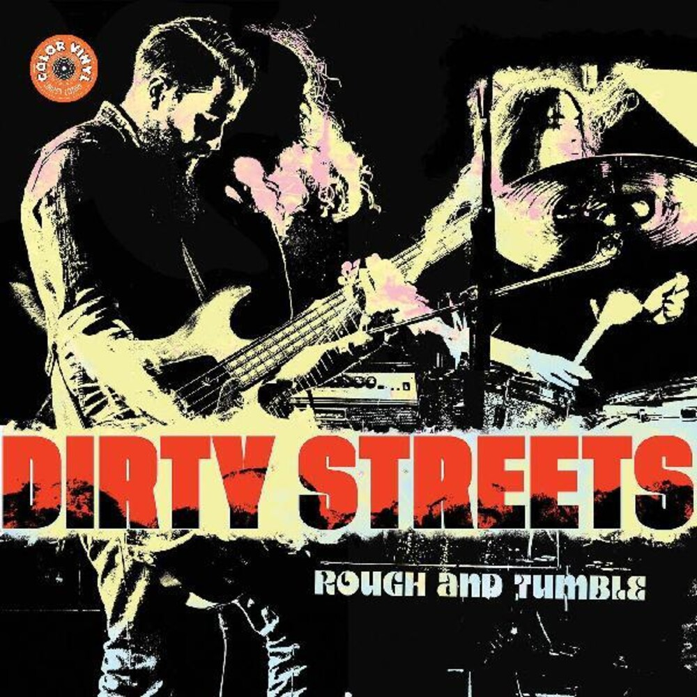 Dirty Streets - Rough And Tumble [Colored Vinyl] [Limited Edition] (Ylw)