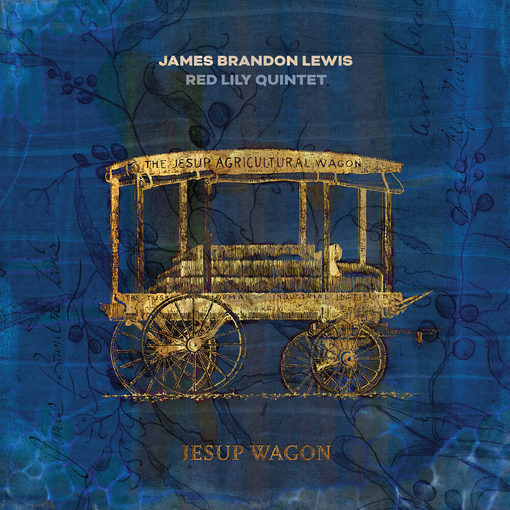 Brandon James Lewis  / Red Lily Quintet - Jesup Wagon