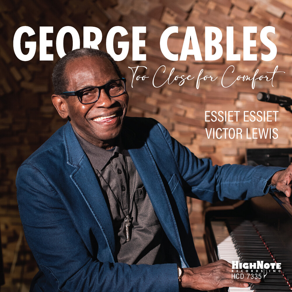 George Cables - Too Close For Comfort