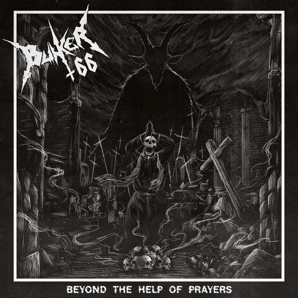 Bunker 66 - Beyond The Help Of Prayers