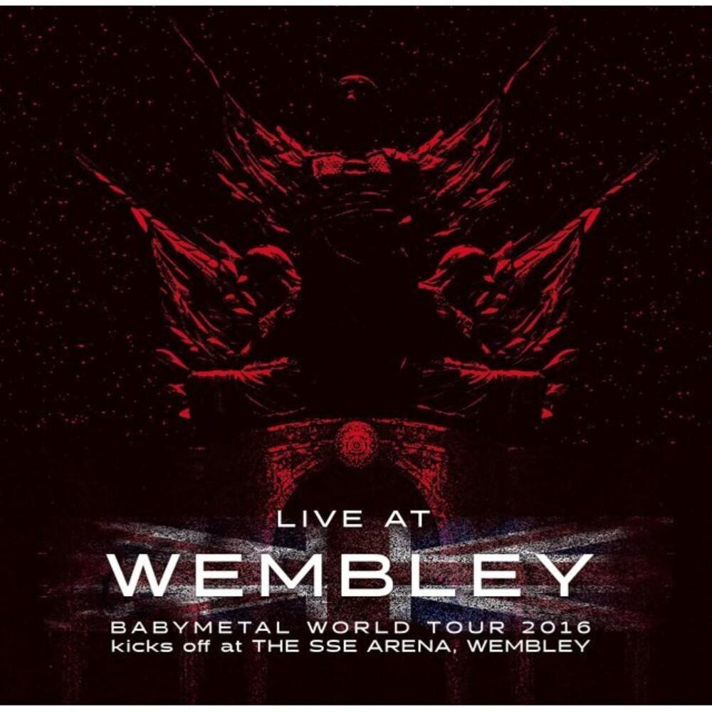 BABYMETAL - Live At Wembley (Babymetal World Tour 2016 Kicks)