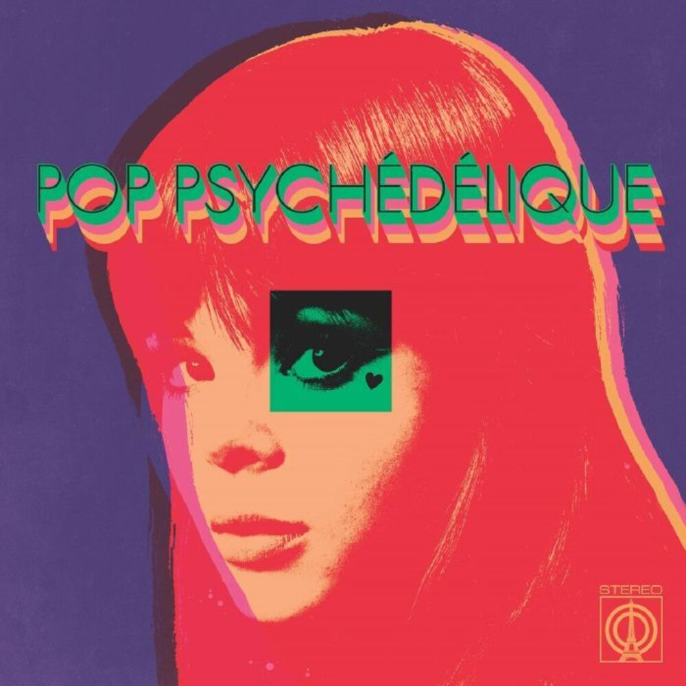- Pop Psychedelique (The Best of French Psychedelic Pop 1964-2019)