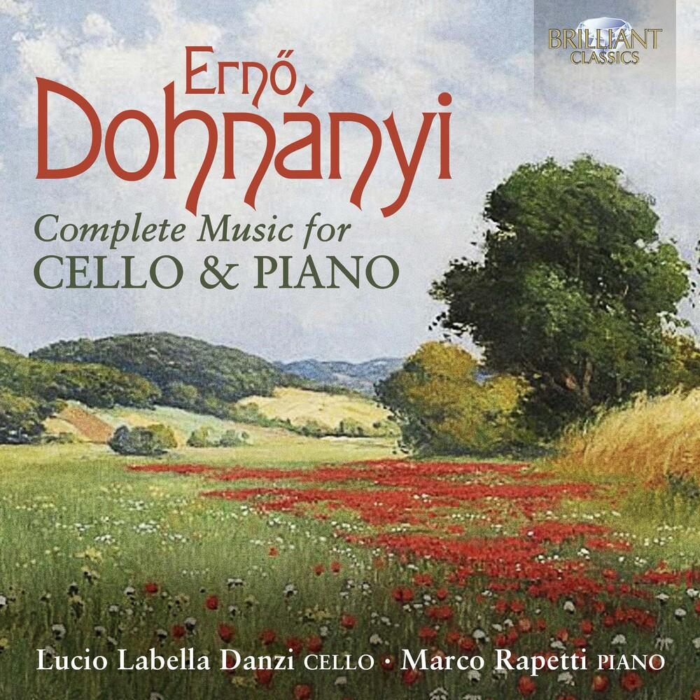 Dohnanyi / Rapetti / Labella - Complete Music Cello & Piano