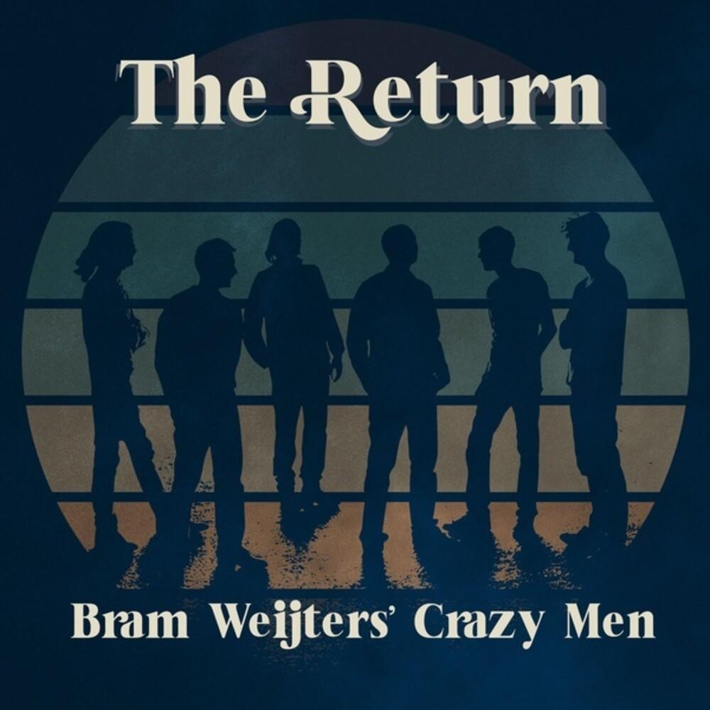Bram Weijters Crazy Men - Return