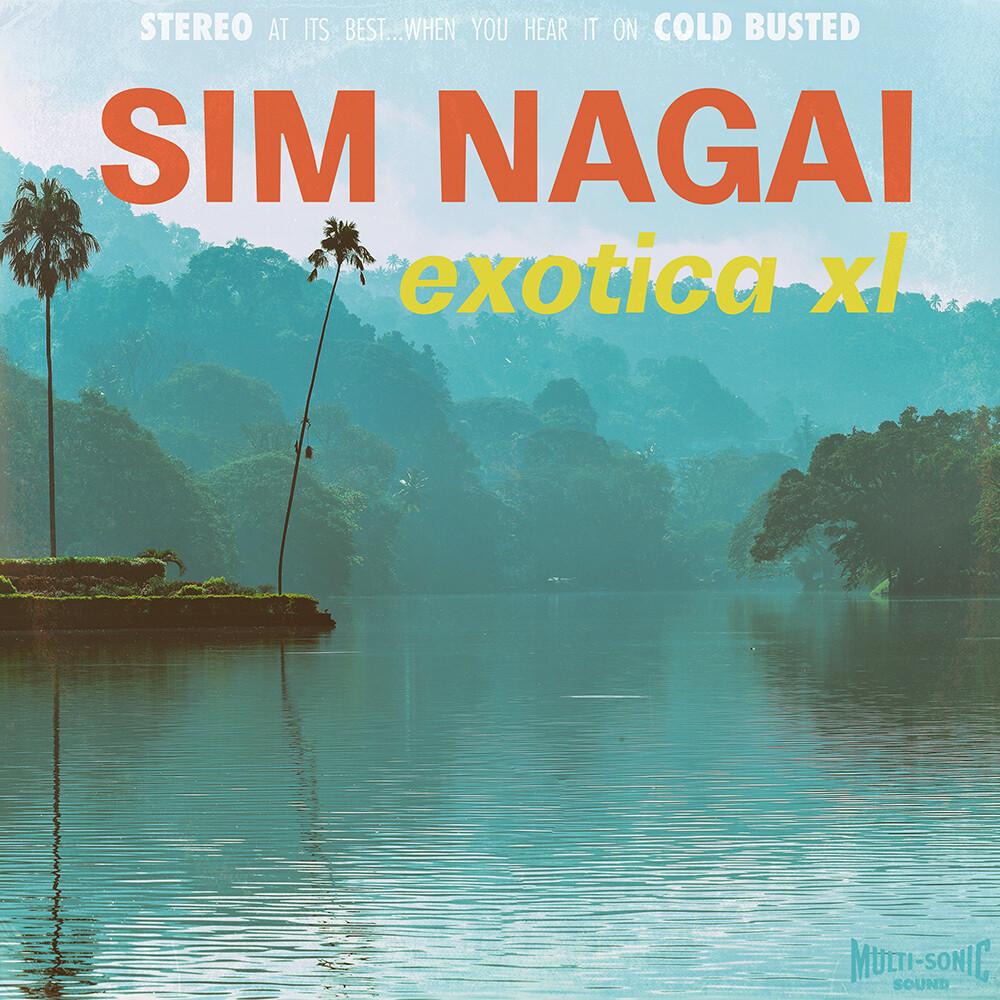 Sim Nagai - Exotica Xl