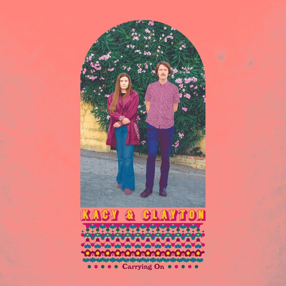 Kacy & Clayton - Carrying On [Indie Exclusive Limited Edition Colored LP]
