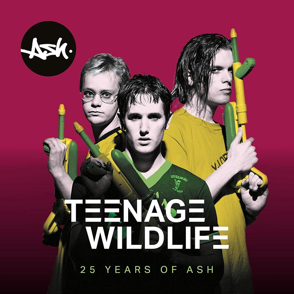 Ash - Teenage Wildlife - 25 Years Of Ash