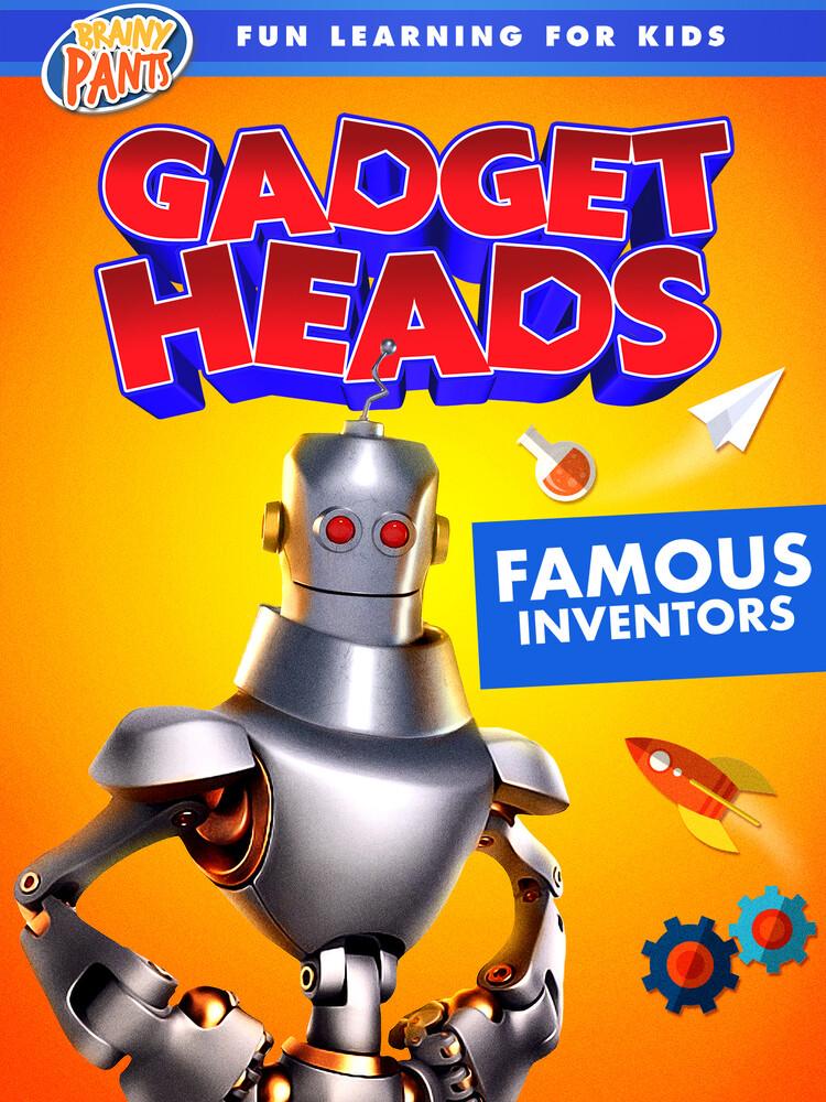 - Gadget Heads: Famous Inventors