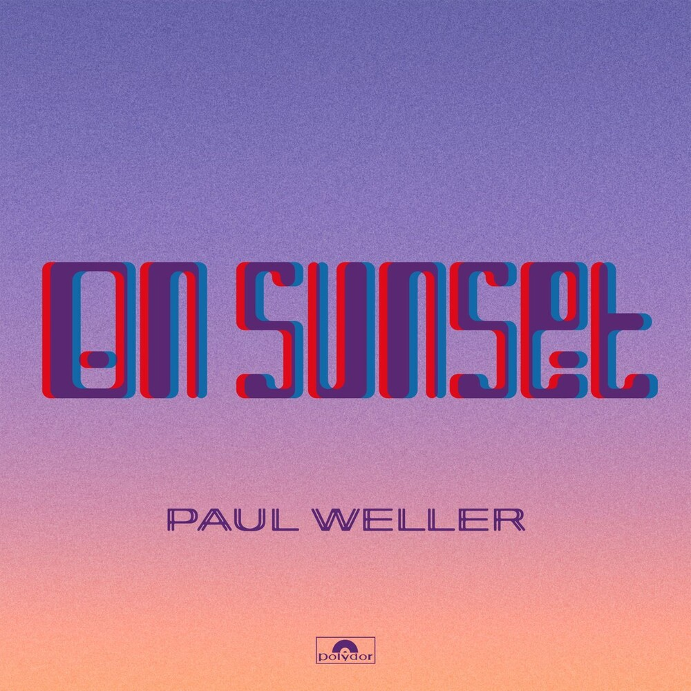 Paul Weller - On Sunset