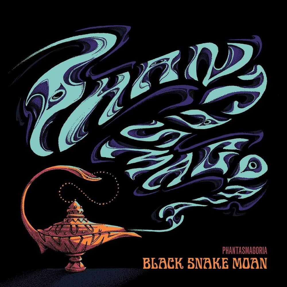 Black Snake Moan - Phantasmagoria