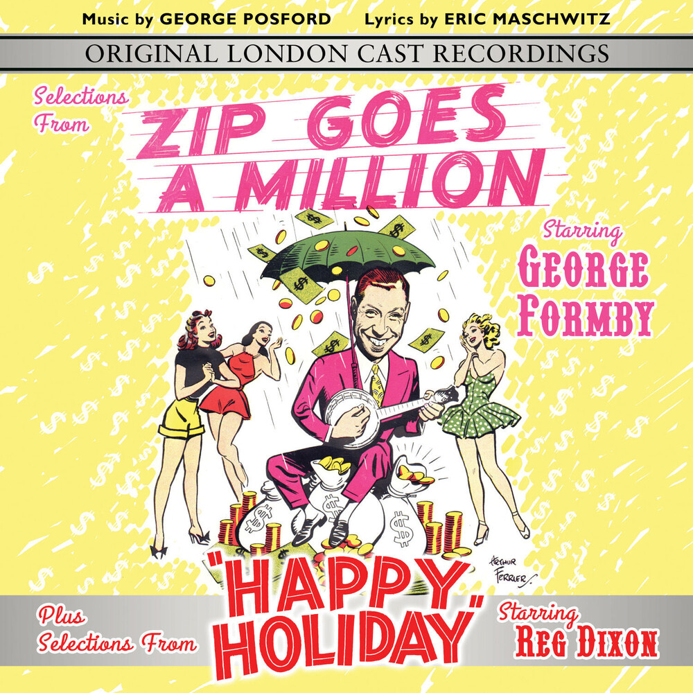 George Formby / Original London Cast - Selections From Zip Goes A Million & Happy Holiday