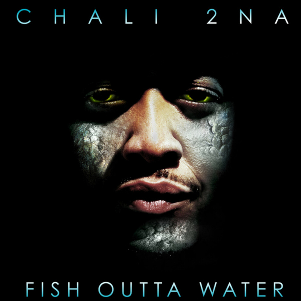Chali 2na - Fish Outta Water [2LP]