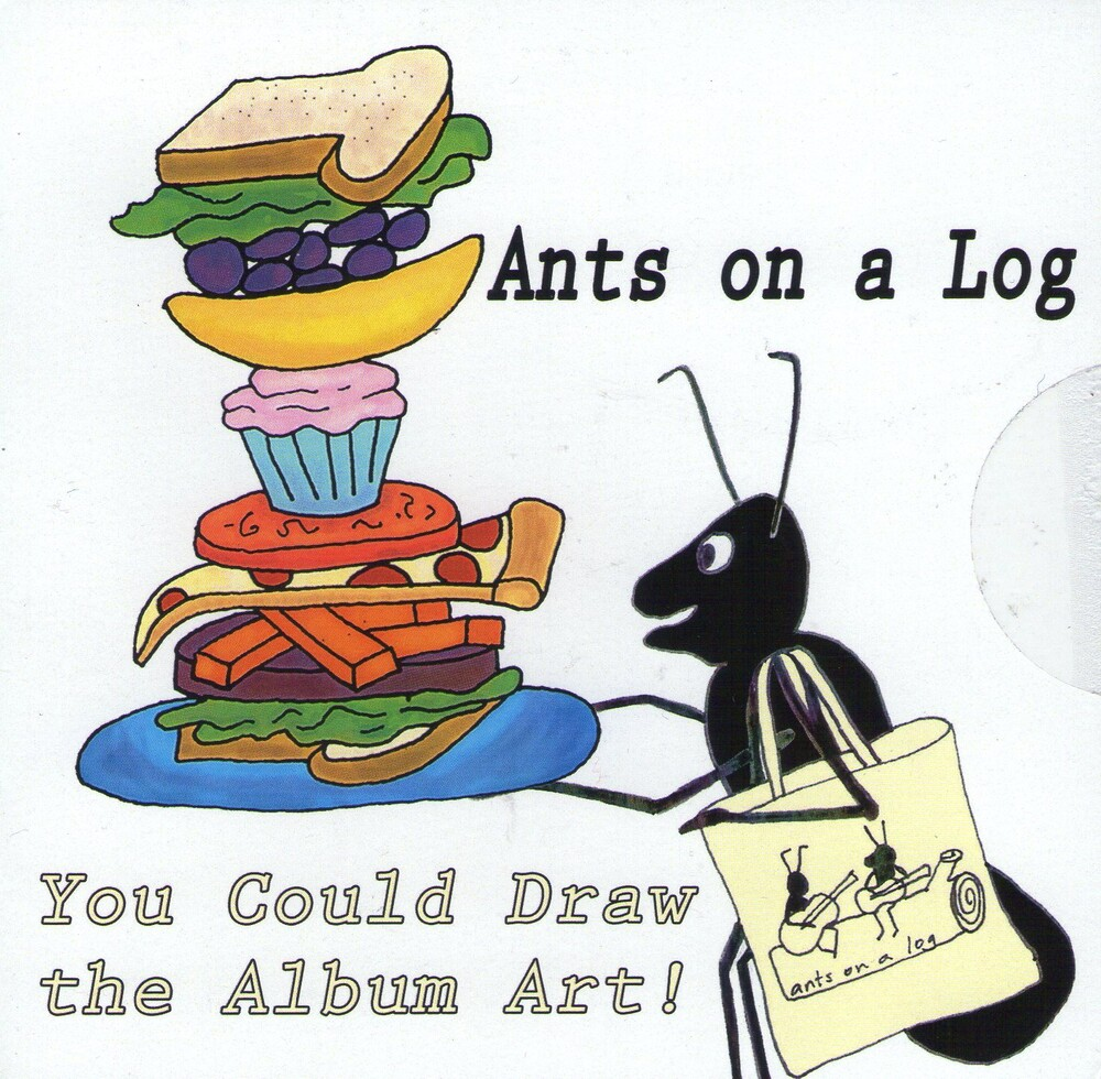 Ants on a Log - You Could Draw The Album Art!