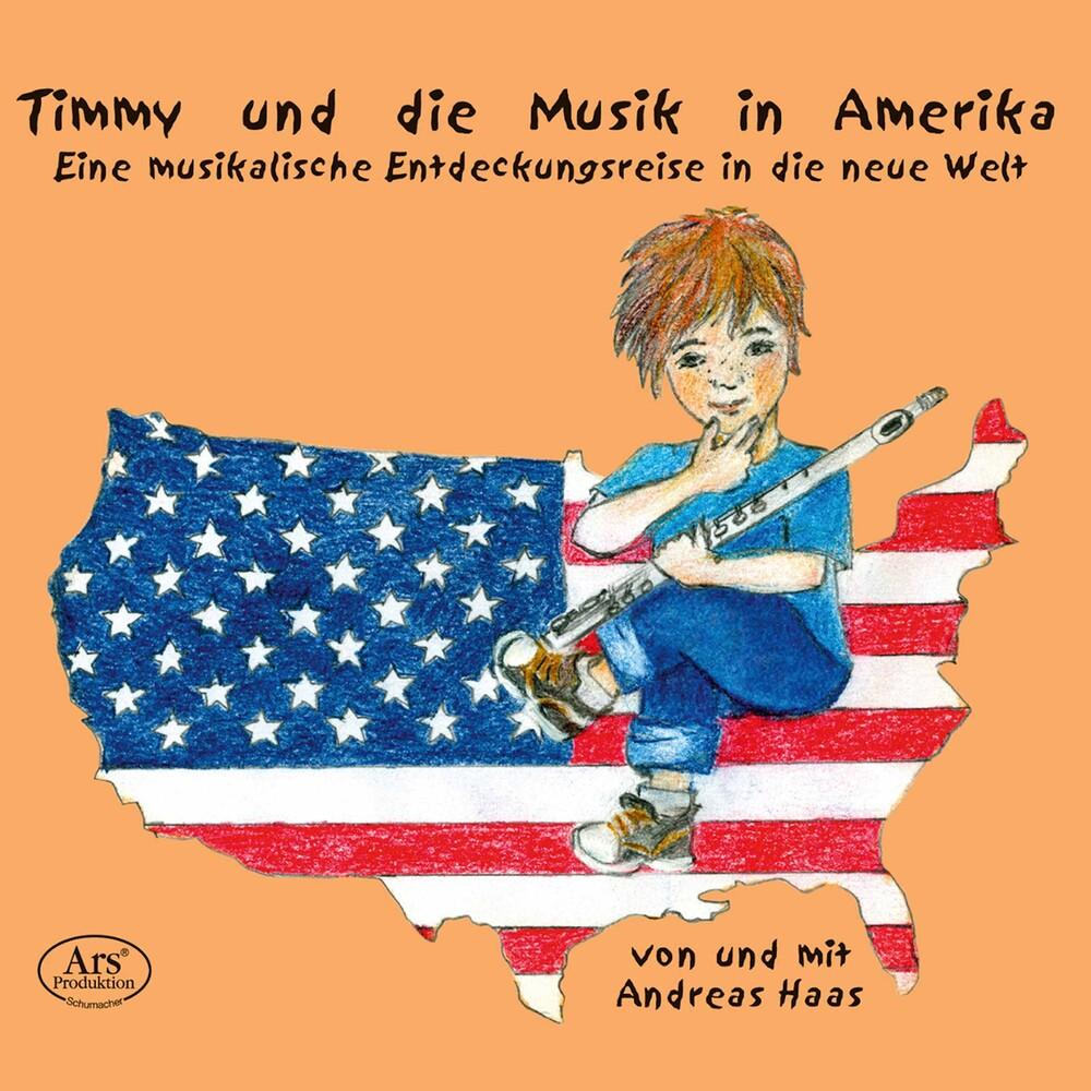 Haas / Haake - Timmy Und Die Musik In Amerika