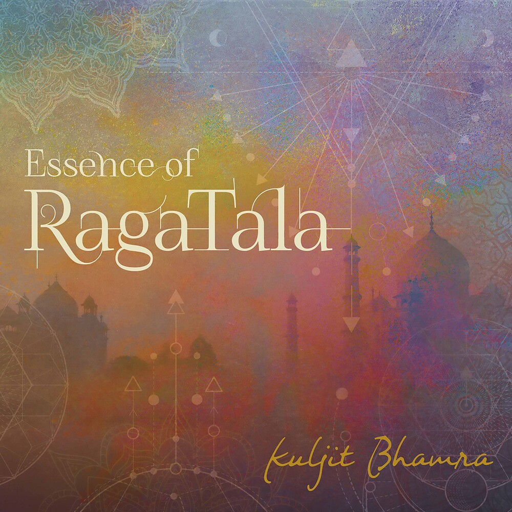 Kuljit Bhamra - Essence Of Raga Tala