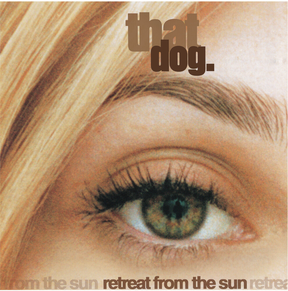 That Dog - Retreat From The Sun (Blk) [180 Gram]