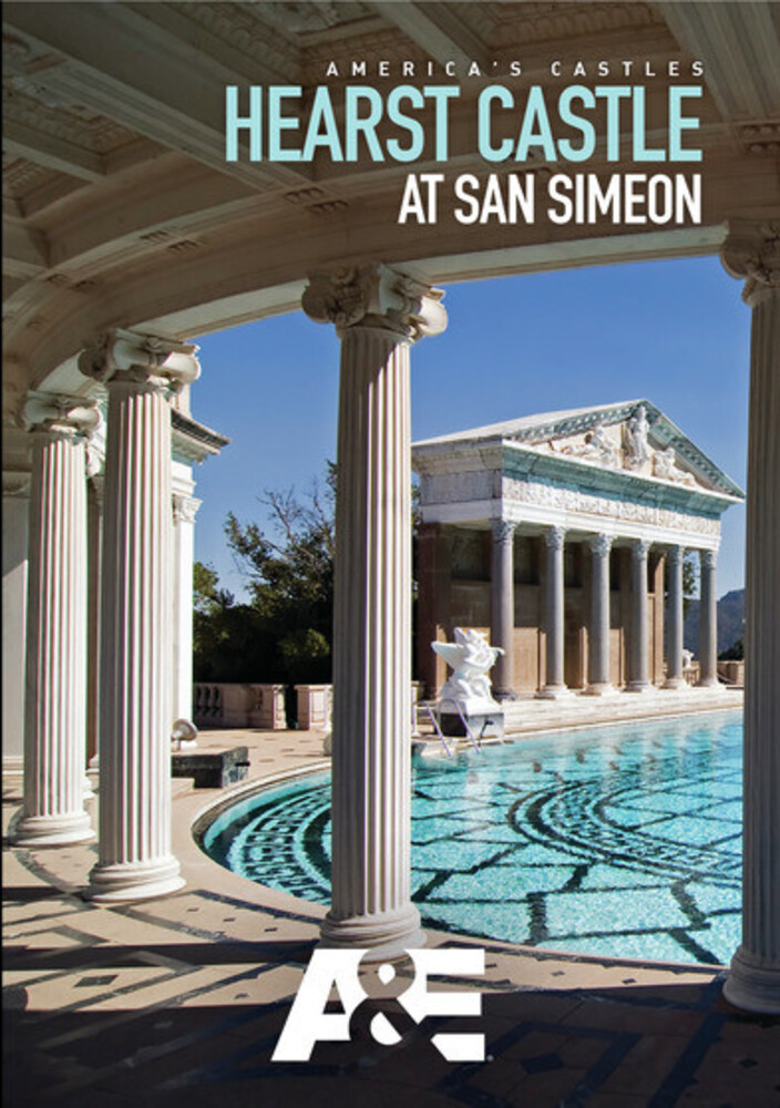Americas Castles - America's Castles: Hearst Castle - San Simeon