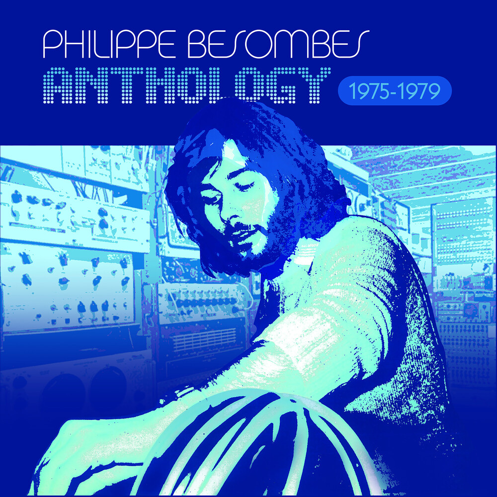 Philippe Besombes - Anthology 1975-1979 [Deluxe] [Limited Edition]