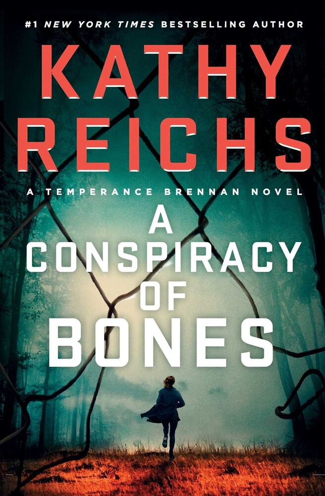 - A Conspiracy of Bones: A Temperance Brennan Novel