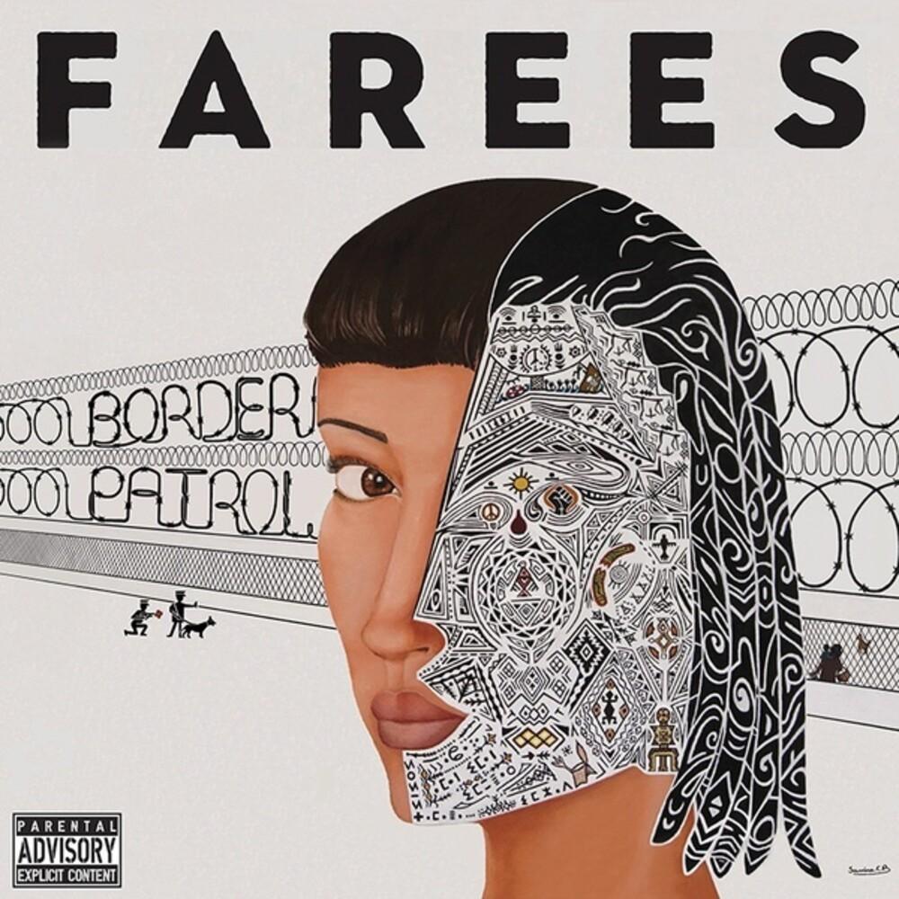 Farees - Border Patrol
