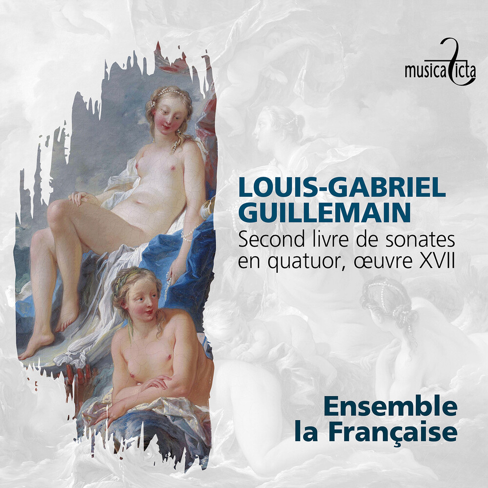 Guillemain / Ensemble La Francaise / Lestienne - Second Livre de Sonates