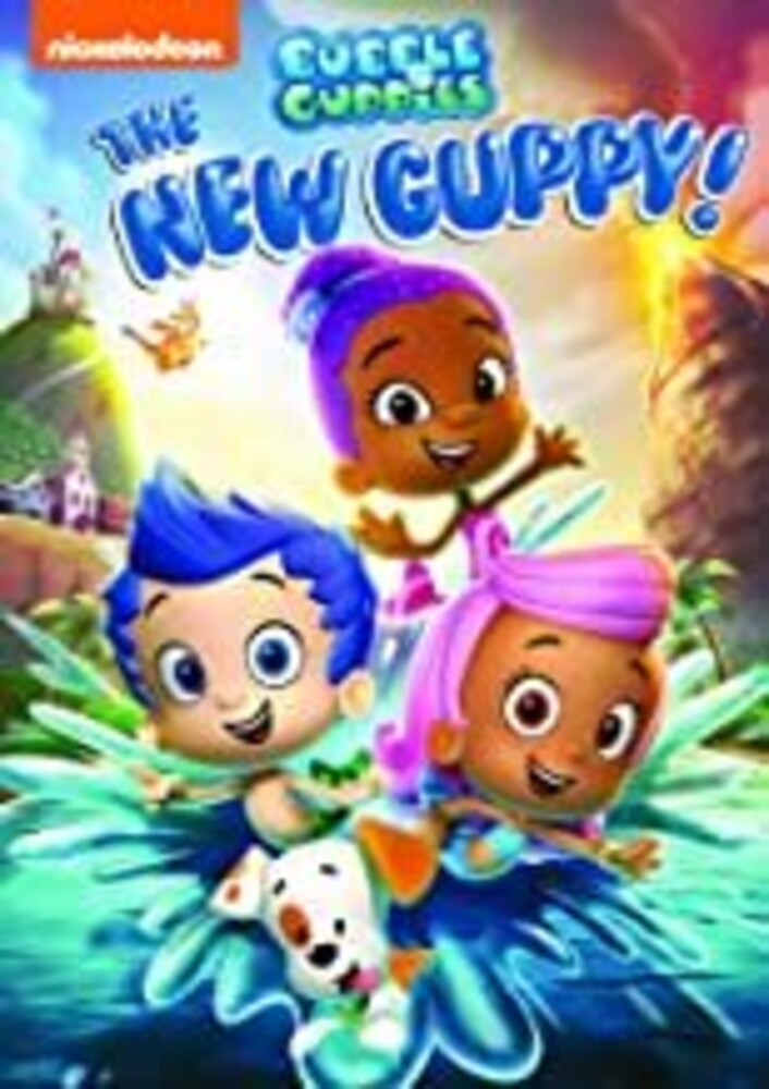 Bubble Guppies: The New Guppy - Bubble Guppies: The New Guppy!