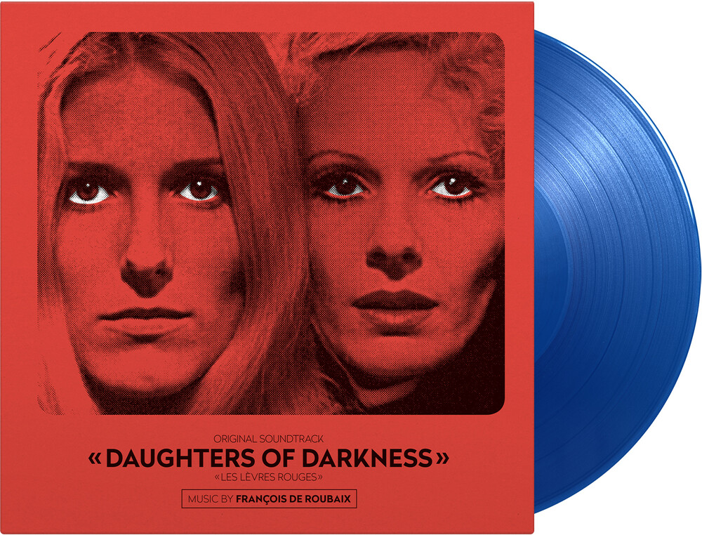 De Francois Roubaix  (Blue) (Colv) (Ltd) (Ogv) - Daughters Of Darkness / O.S.T. (Blue) [Colored Vinyl] [Limited Edition]