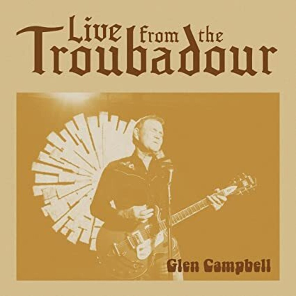 Glen Campbell - Live From The Troubadour