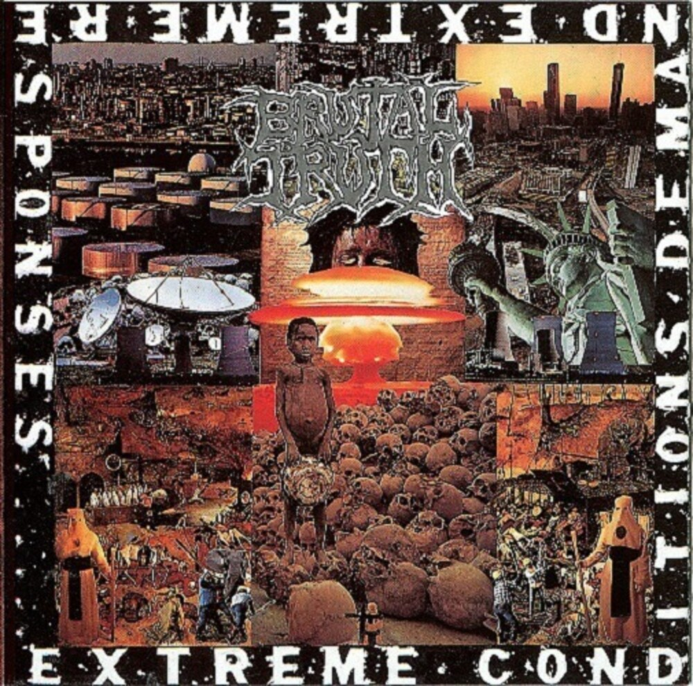 Brutal Truth - Extreme Conditions Demand Extreme Responses [Digipak]