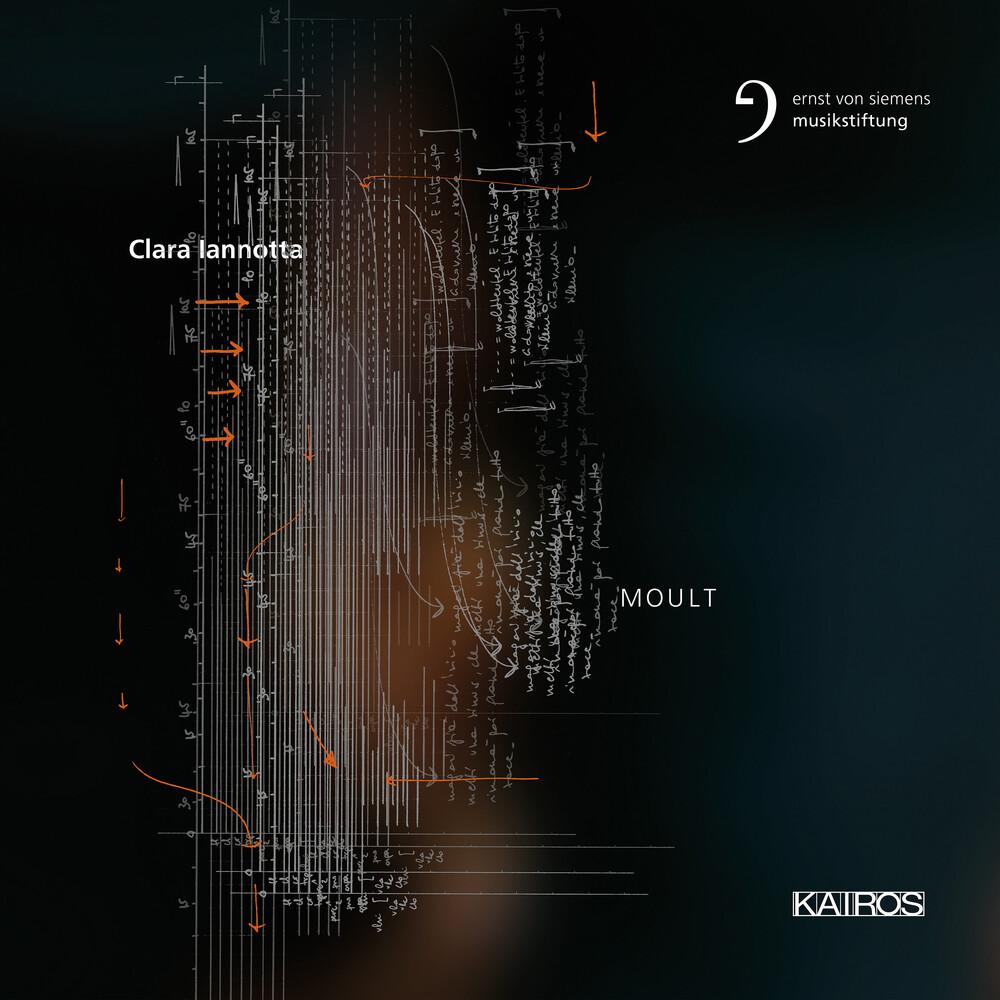 Clara Iannotta - Clara Iannotta: Moult (Various Artists)