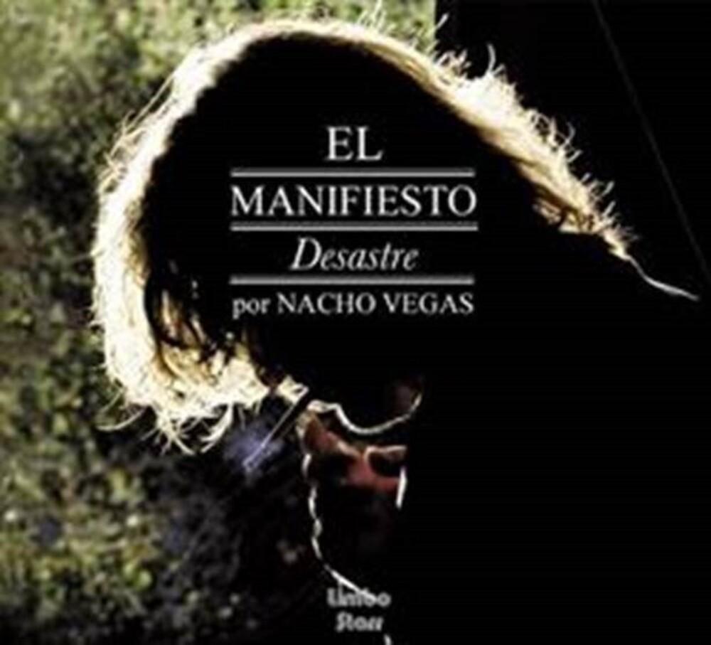 Nacho Vegas - El Manifiesto Desastre (Spa)