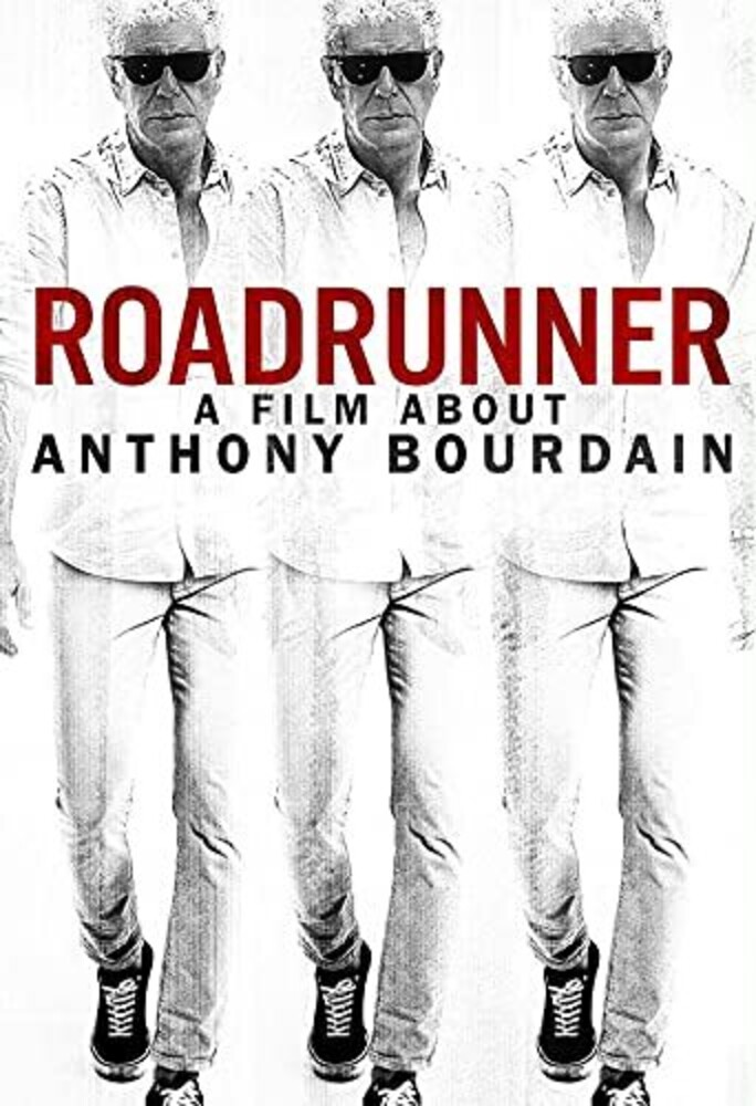 Roadrunner: A Film About Anthony Bourdain - Roadrunner: A Film About Anthony Bourdain