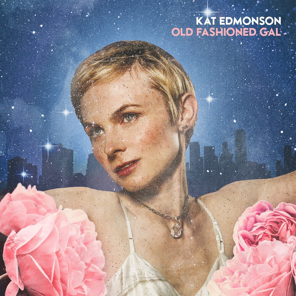 Kat Edmonson - Old Fashioned Gal