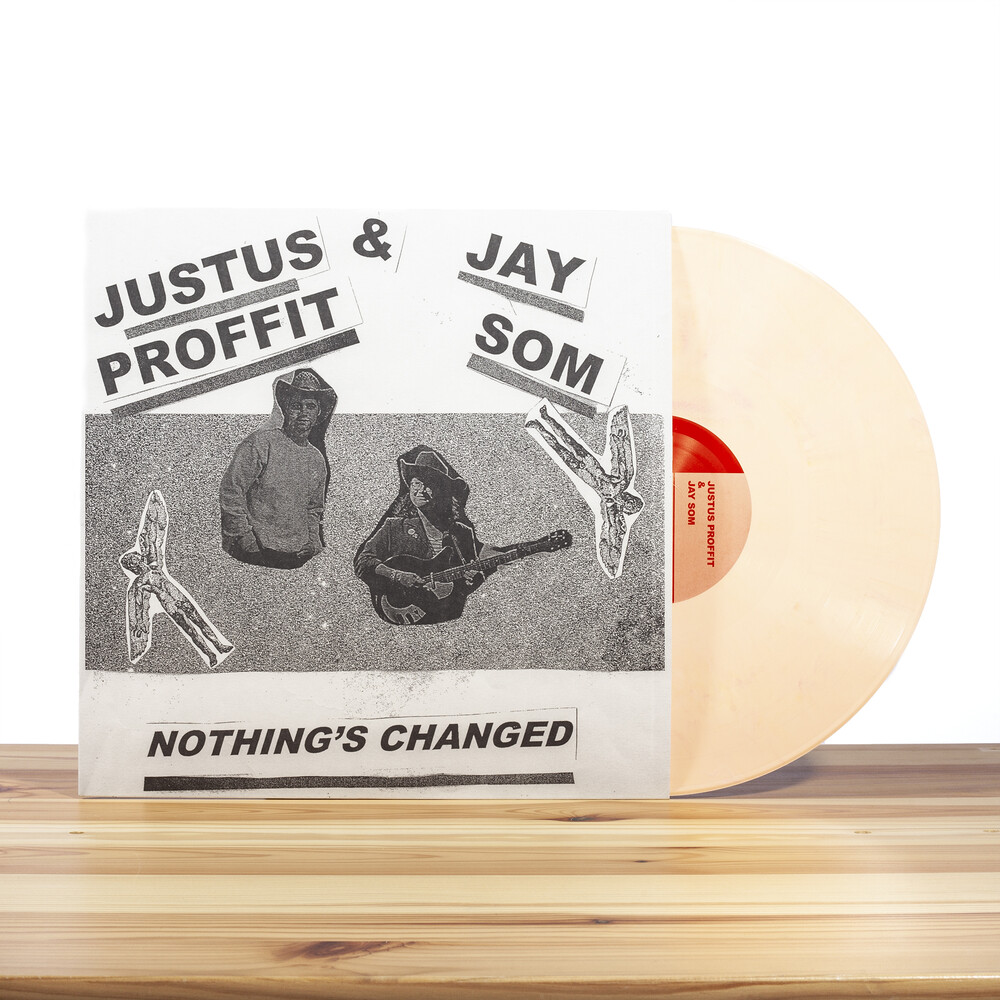 Justus Proffit / Som,Jay - Nothing's Changed