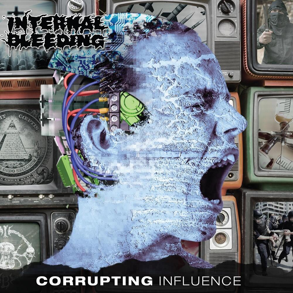 Internal Bleeding - Corrupting Influence [LP]