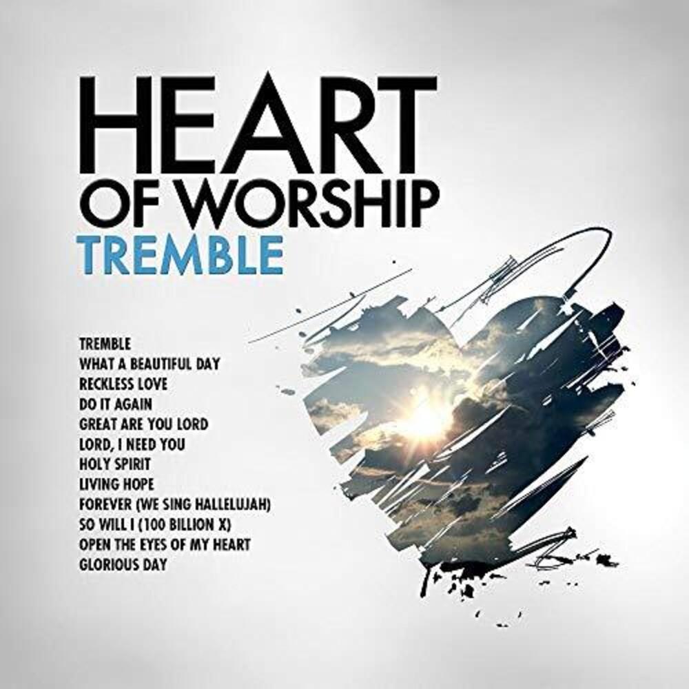 - Heart Of Worship - Tremble