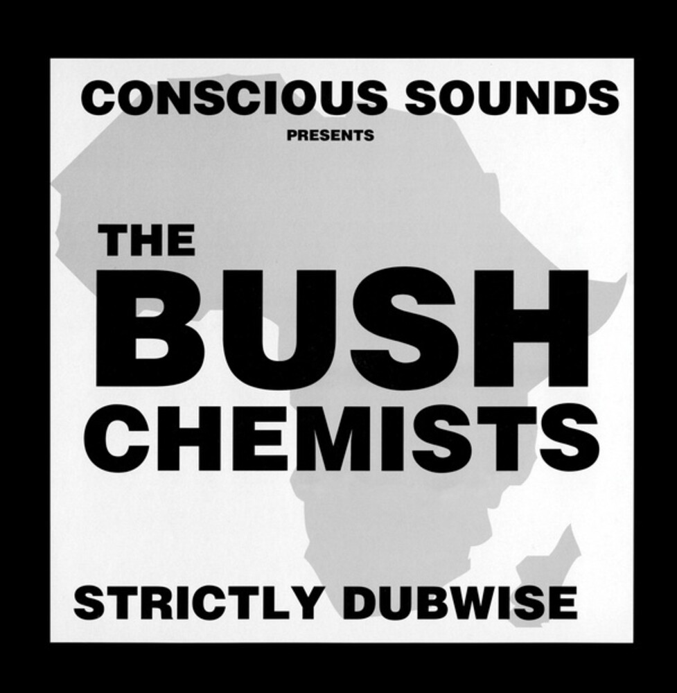Bush Chemists - Strictly Dubwise