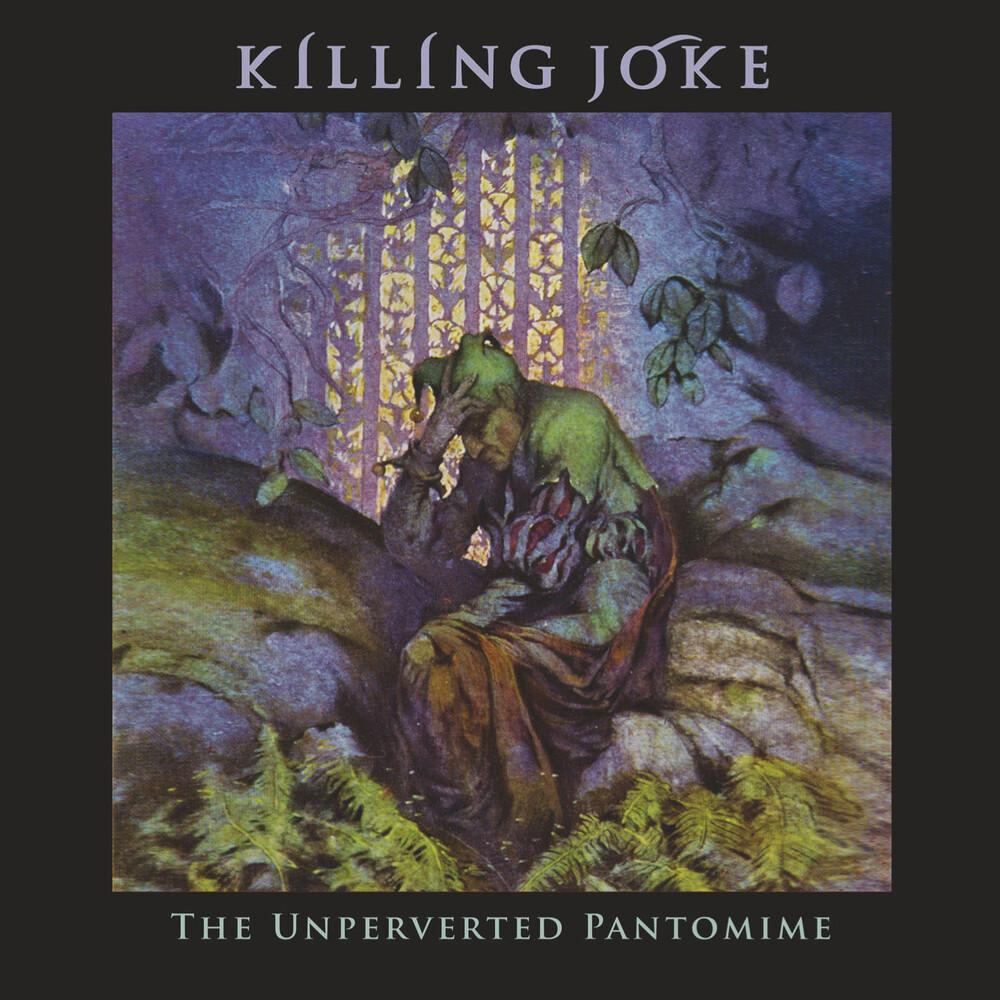 Killing Joke - Unperverted Pantomime