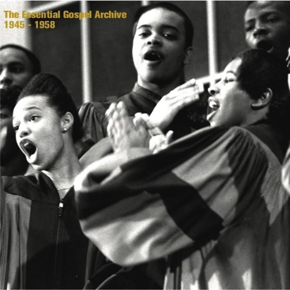 Essential Gospel Archive 1945-1958 / Various - The Essential Gospel Archive 1945-1958 (Various Artists)