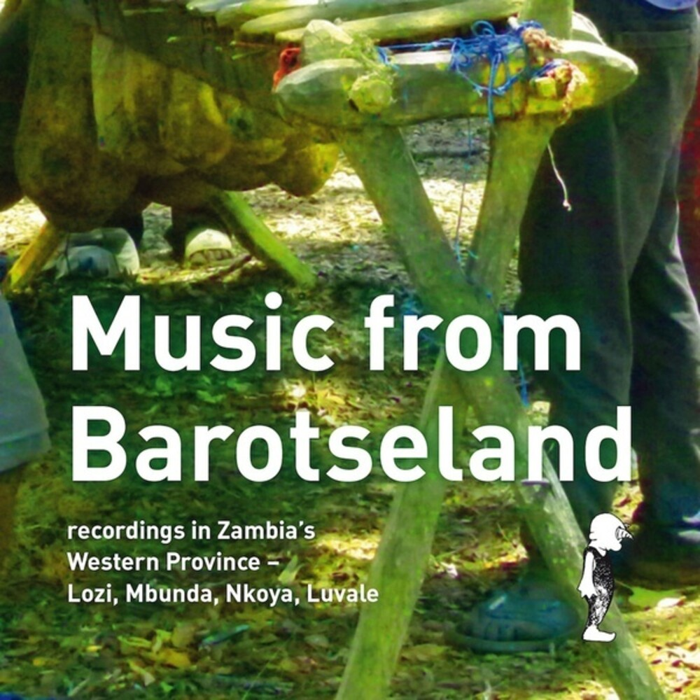 Music From Barotseland Recordings Zambias / Var - Music From Barotseland: Recordings Zambia's / Var