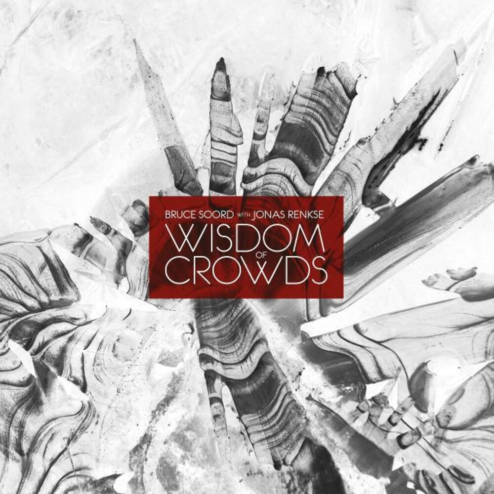 Bruce Soord / Renkse,Jonas - Wisdom Of Crowds (Ofgv) (Uk)