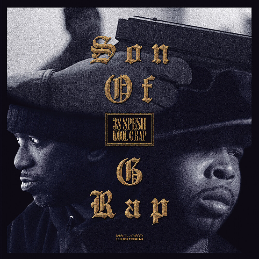 38 Spesh & Kool G Rap - Son Of G Rap: Special Edition (Spec)