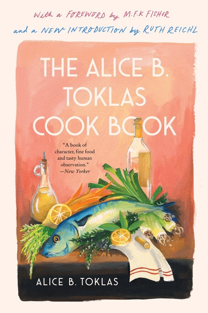 - The Alice B. Toklas Cook Book