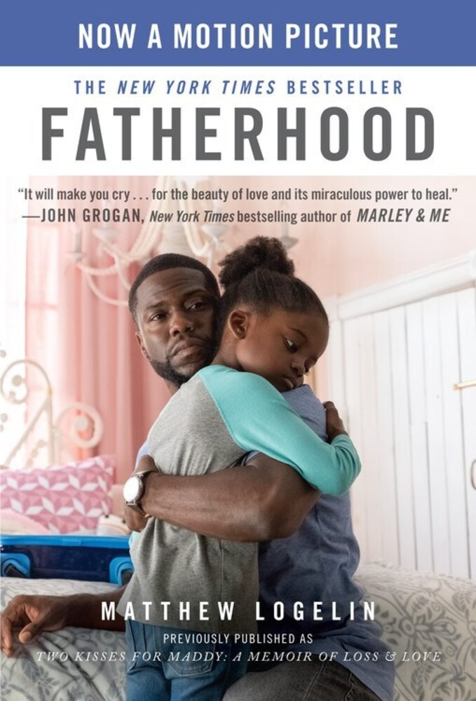 - Fatherhood: A Memoir of Loss & Love, Media Tie In, previouslypublished as Two Kisses for Maddy
