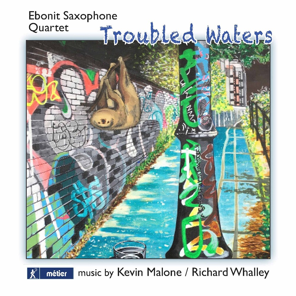 Malone / Ebonit Saxophone Quartet - Troubled Waters