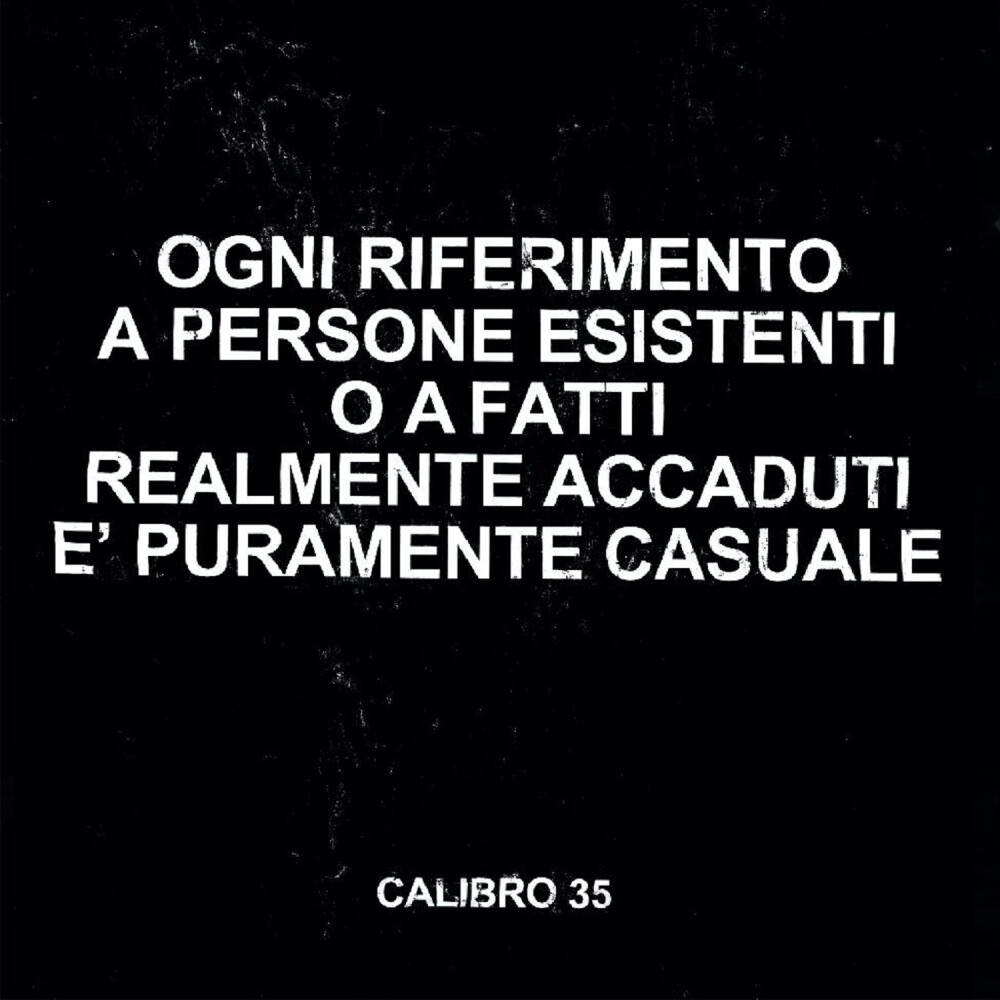 Calibro 35 - Any Resemblance To Real Persons Or Actual Facts Is