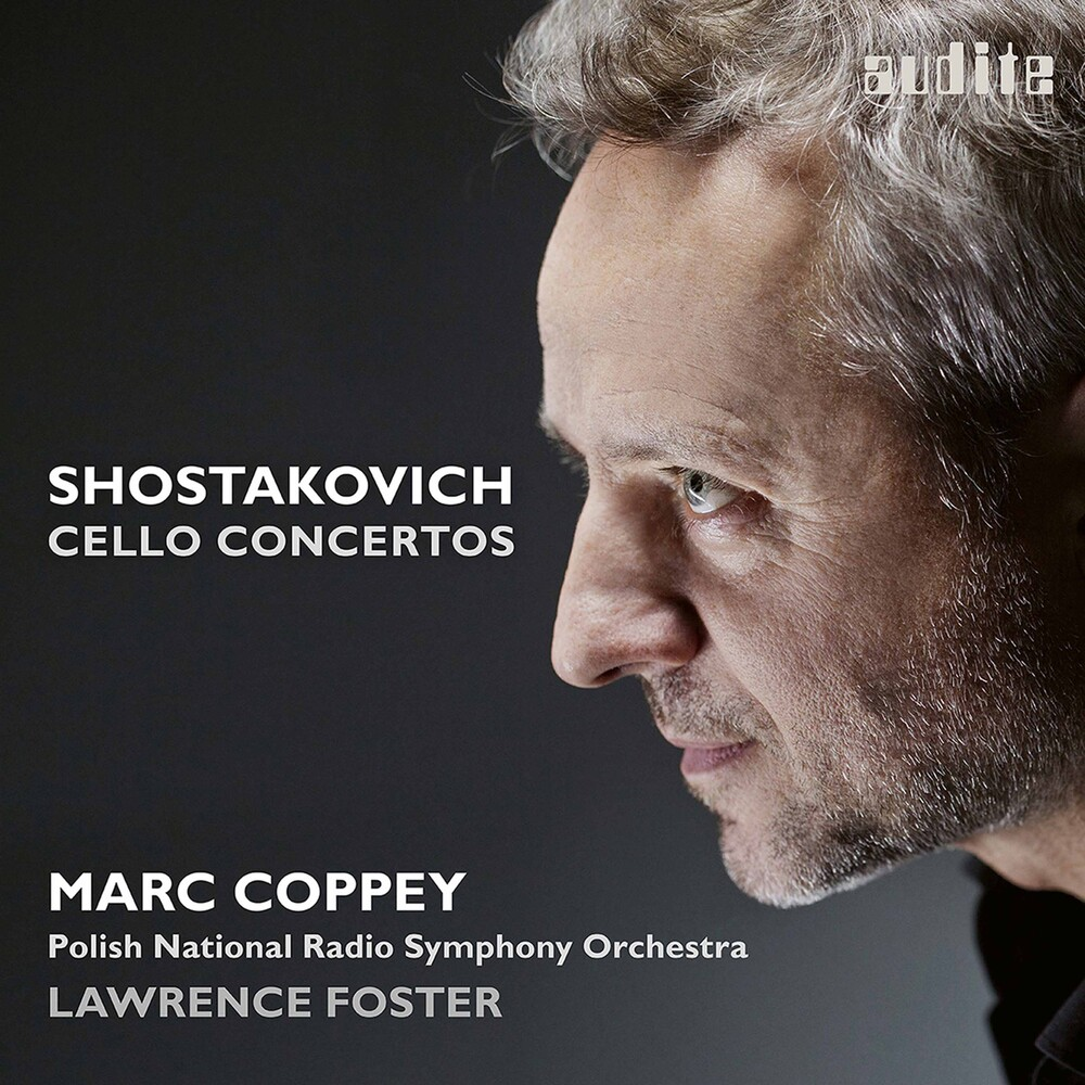 Shostakovich / Coppey / Foster - Cello Concertos