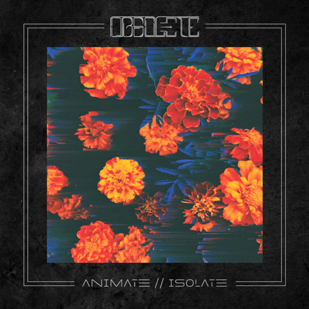 Obsolete - Animate // Isolate