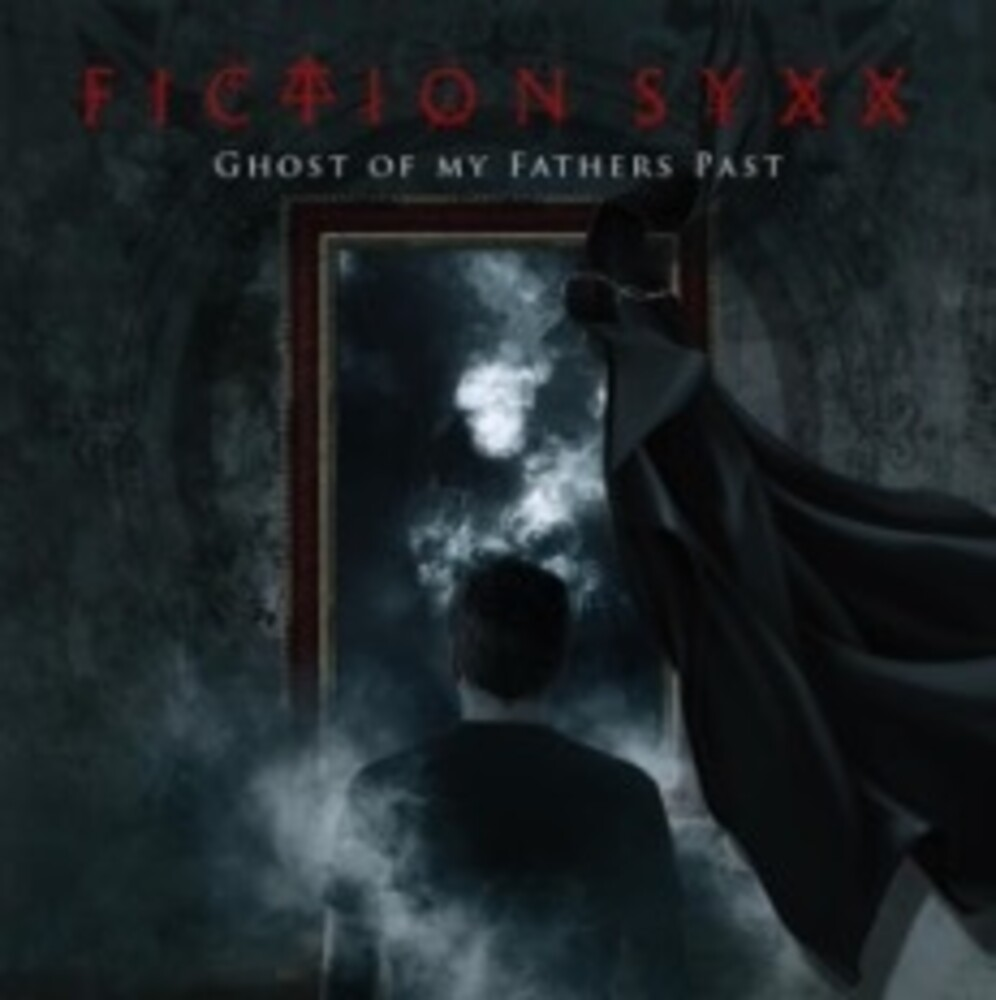 Fiction Syxx - Ghost Of Fathers Past (Aus)